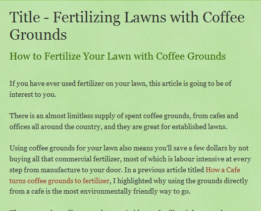 coffee grounds can be applied to lawn as a fertilizer